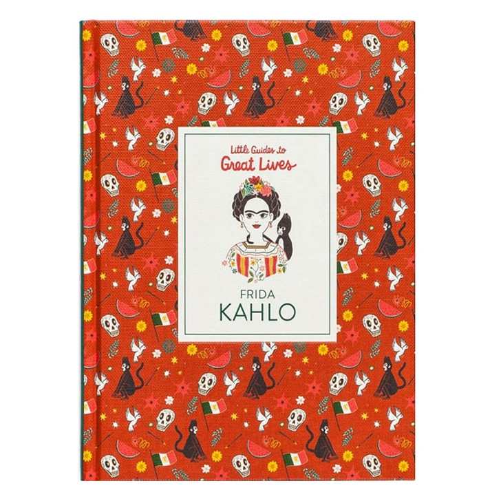 Frida Kahlo Little Guides to Great Lives