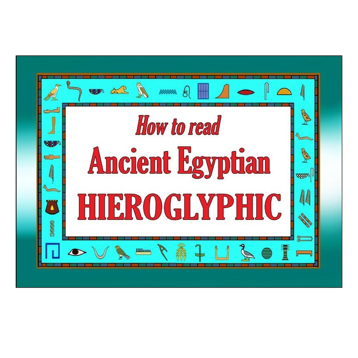 How to Read Hieroglyphics