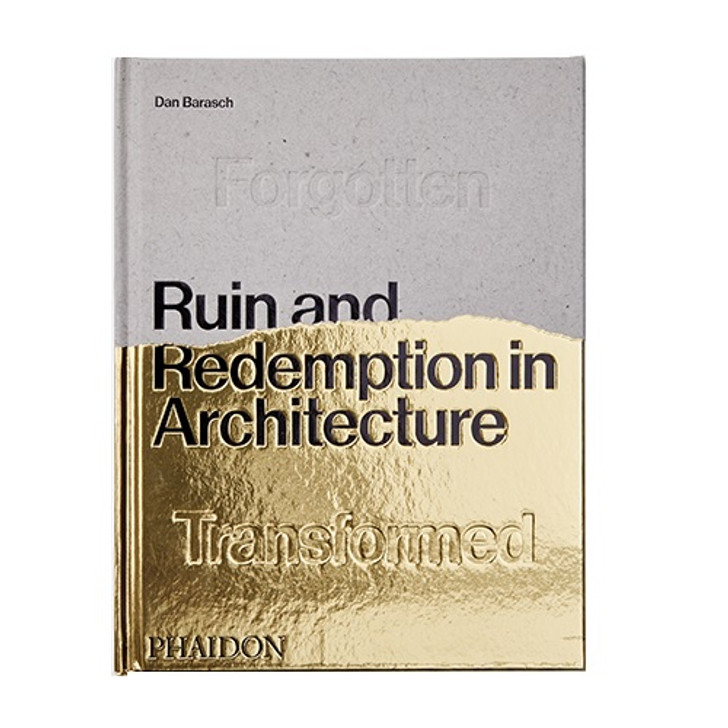 Ruin and Redemption Architecture