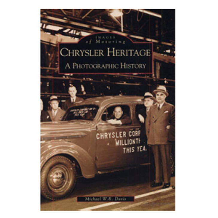 Chrysler Heritage: A Photographic History