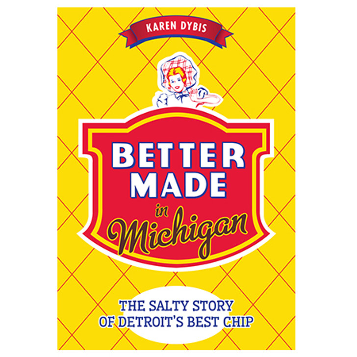 Better Made in Michigan