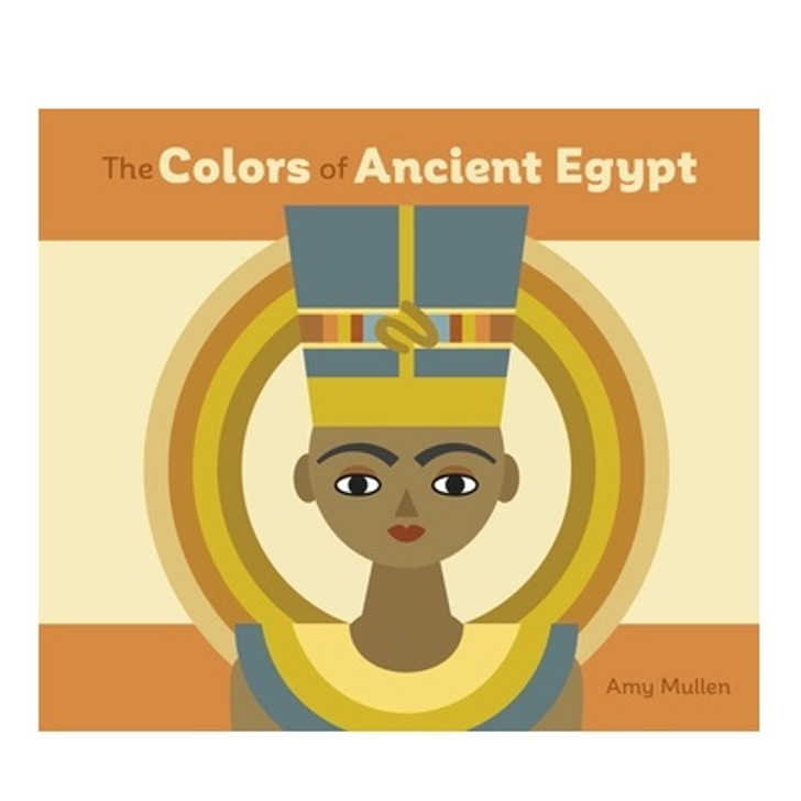 The Colors of Ancient Egypt Board Book
