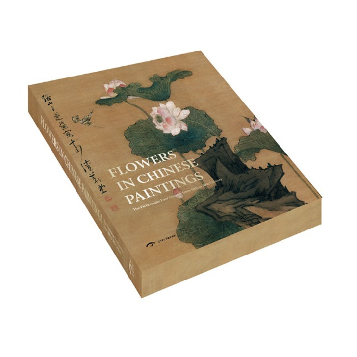 Flowers in Chinese Paintings: The Picturesque Four Seasons from 10th to 20th Century
