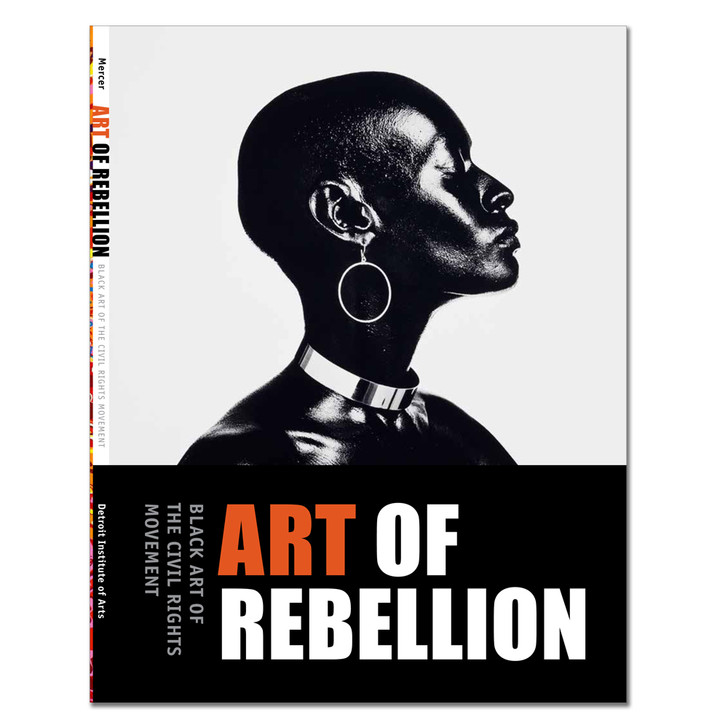 Art of Rebellion: Black Art of the Civil Rights Movement