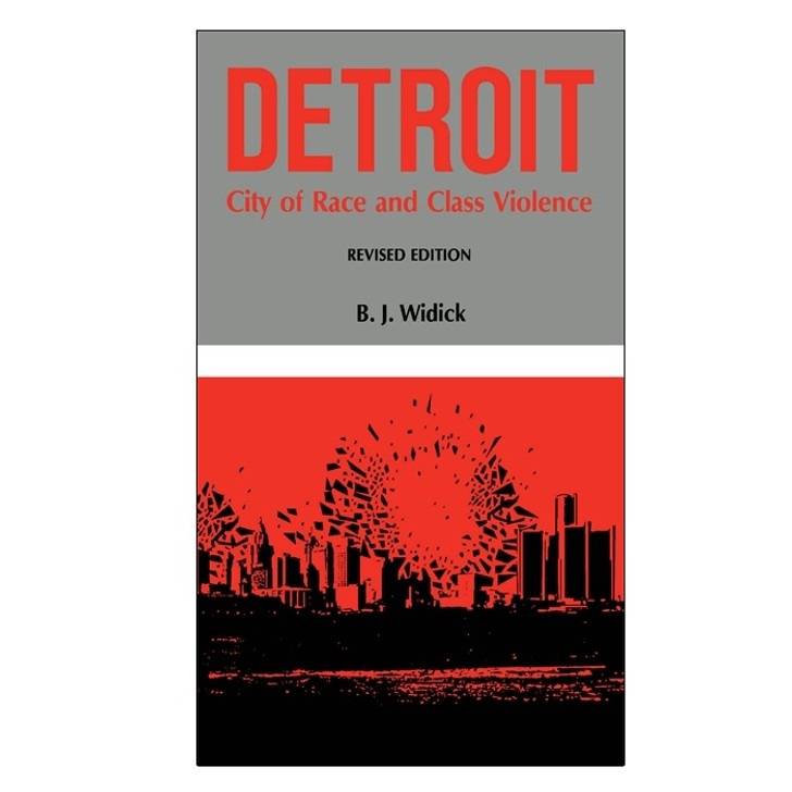 Detroit: City of Race and Class Violence