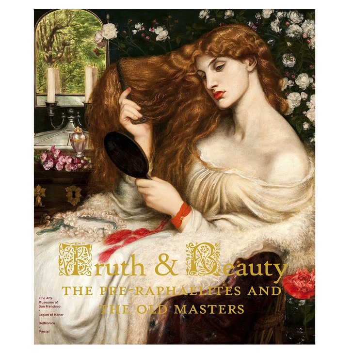 Truth and Beauty: Pre-Raphaelites/Old Masters