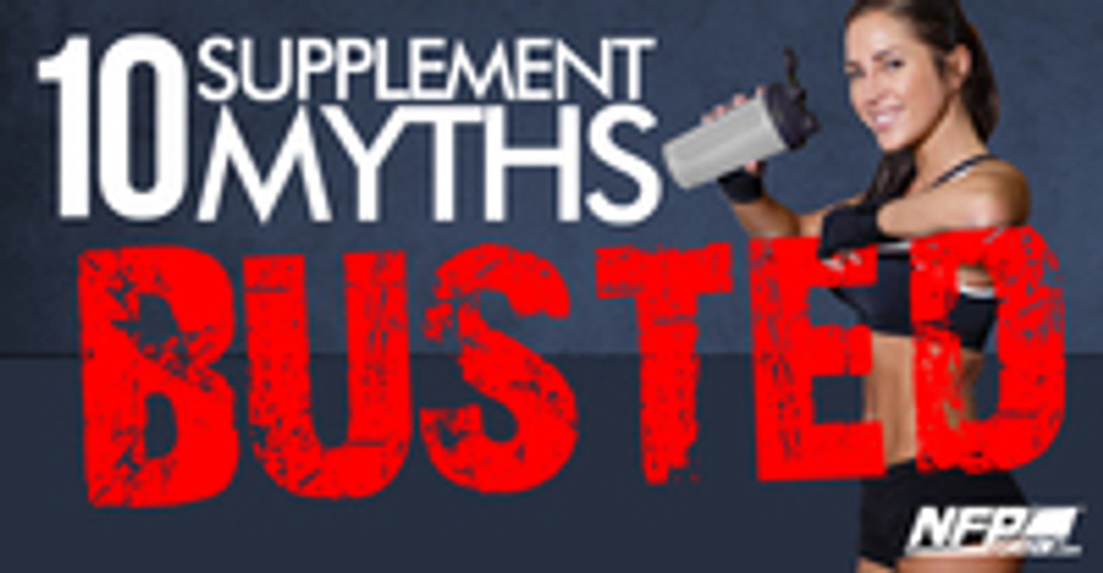 10 SUPPLEMENT MYTHS BUSTED