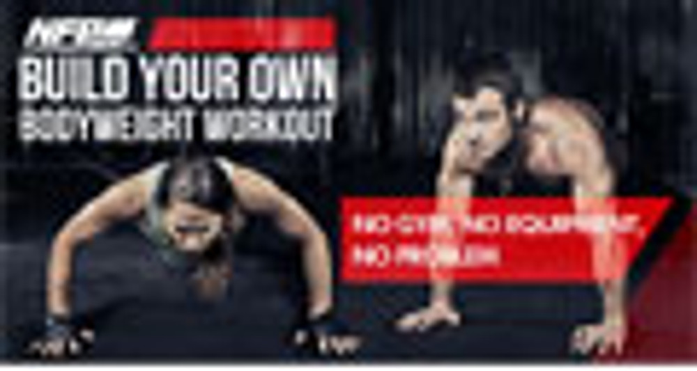 BUILD YOUR OWN BODYWEIGHT WORKOUT