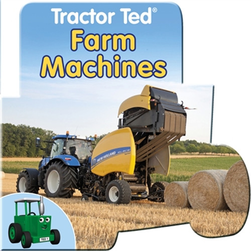 Tractor Ted Farm Machines Board Book