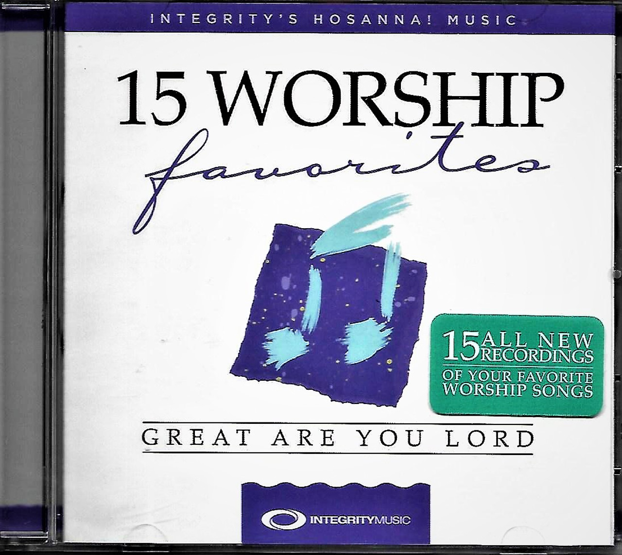 Great Are You Lord - 15 Worship Favourite songs  Hosanna / Integrity Music