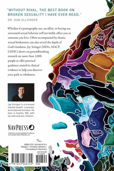 Unwanted: How Sexual Brokenness Reveals Our Way to Healing by Jay Stringer