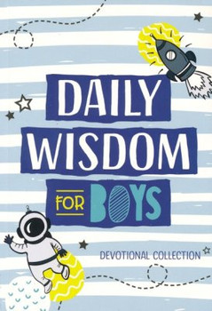 Daily Wisdom for Boys - Devotional Collection (Ages 8-12)