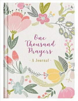 One Thousand Prayers - A Journal