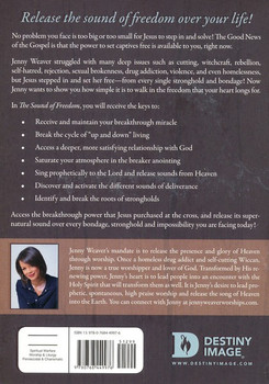 The Sound of Freedom by Jenny Weaver How to Bring the God of the Breakthrough into Your Toughest Struggles