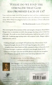 The Strength You Need:  The Twelve Great Strength Passages of the Bible  by Robert J. Morgan