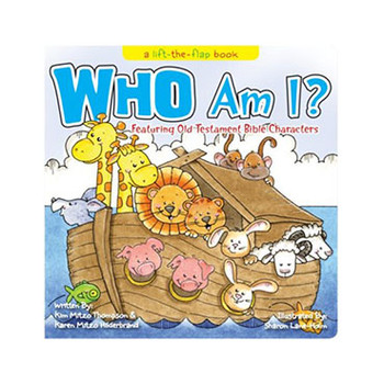 Who Am I? : Featuring Old Testament Bible Characters (A Lift-The-Flap Book)
