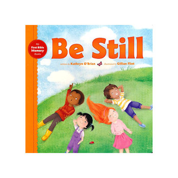 Be Still by Kathryn O'Brien