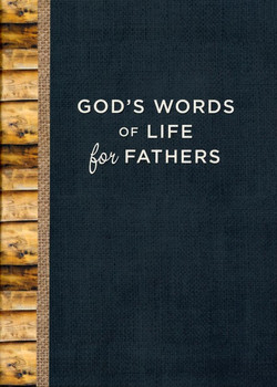 God's Words Of Life For Fathers