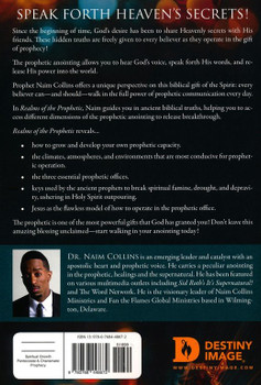 Realms of the Prophetic:  Keys to Unlock and Declare the Secrets of God by Naim Collins