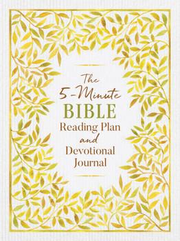 The 5-Minute Bible Reading Plan And Devotional Journal  by Ed Strauss