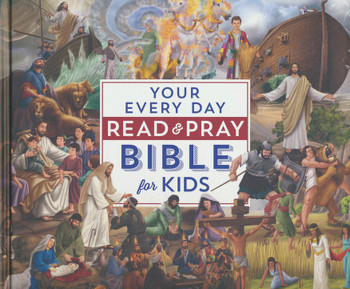 Your Every Day Read And Pray Bible For Kids (Ages 5-8)  by Janice Emmerson