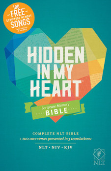 NLT Hidden In My Heart Scripture Memory Bible(Softcover)  +100 Core Verses presented in 3 translations: NLT-NIV-KJV