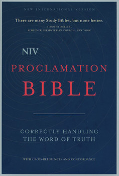 NIV Proclaimation Bible(Hardcover):  Correctly Handling The Word of Truth