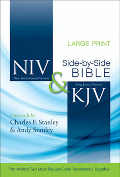 NIV/KJV Side-by-Side Bible, Large-Print :  The World's Two Popular Bible Translations Together