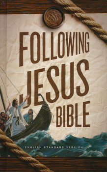 ESV Following Jesus Bible (Hardcover)