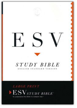 ESV Study Bible, LARGE PRINT, Hardcover