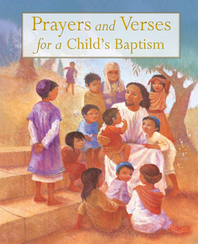 Prayers And Verses For A Child's Baptism(Ages 3-5)