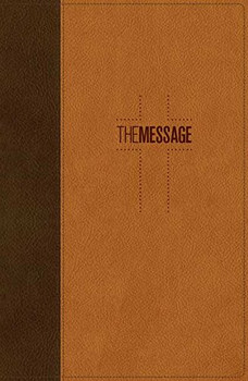 Message DELUXE Gift Bible-Brown/Saddle Tan LeatherLook