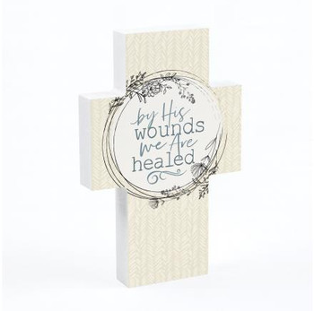 Tabletop Cross - By His Wounds We Are Healed