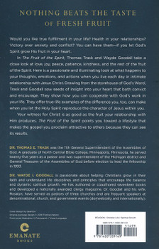 The Fruit Of The Spirit: Becoming the Person God Wants You to Be by Thomas E. Trask Wayde I. Goodall