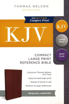 KJV Compact  Large Print Reference Bible with Snapflap, Burgundy Leatherflex