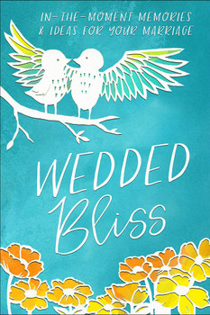 Wedded Bliss : In-The-Moment Ideas For Your Marriage(Hard Cover)