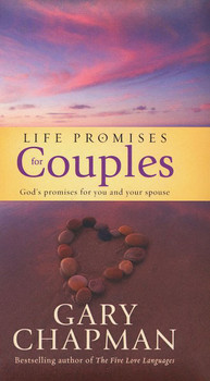 Life Promises for Couples: God's Promises for You and Your Spouse(Hardcover) by Gary Chapman