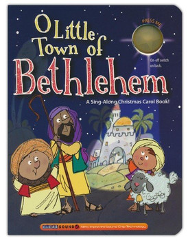 O Little Town of Bethlehem - A Sing-Along Christmas Carol Book(Hardboard)  by Ron Berry for Ages 2-6