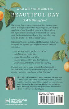 Creating A Beautiful Life - A Woman's Guide To Good-Better-Best Decision Making by Elizabeth George