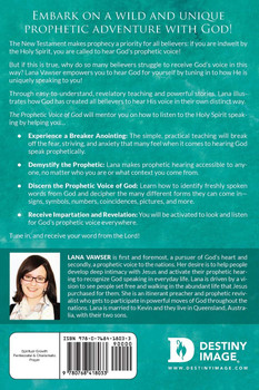 The Prophetic Voice of God: Learning to Recognize the Language of the Holy Spirit by Lana Vawser