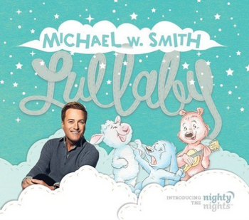 Lullaby Children CD by Michael W. Smith(Introducing the Nighty Night)