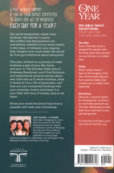 The One Year Daily Acts of Kindness Devotional: 365 Inspiring Ideas to Reveal, Give, and Find God's Love by Julie Fisk, Kendra Roehl, Kristin Demery