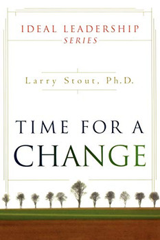 Time for Change (Paperback) by Larry Stout