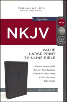 NKJV Value Large Print Thinline Bible, CHARCOAL Leathersoft, 10.5pt type with Red Letter