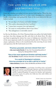 The Lies We Believe: Renew Your Mind and Transform Your Life by Dr. Chris Thurman