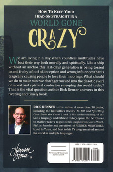 How To Keep Your Head On Straight In A World Gone Crazy by Rick Renner. Developing Discernment For These Last Days
