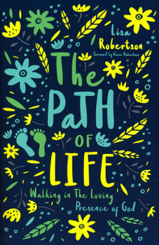The Path of Life by Lisa Robertson