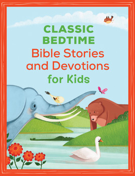 Classic Bedtime Bible Stories and Devotions for Kids(Ages 3+)