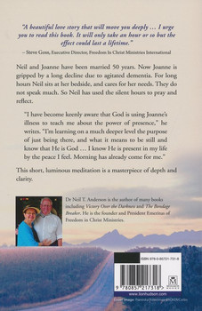 The Power of Presence: Becoming Fully Alive by Neil T. Anderson