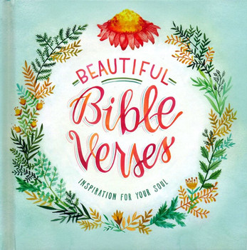 """Gift Book : Beautiful Bible Verses: Inspiration for Your Soul. Hardcover 7""""x7"""" . Last copy in stock!"""